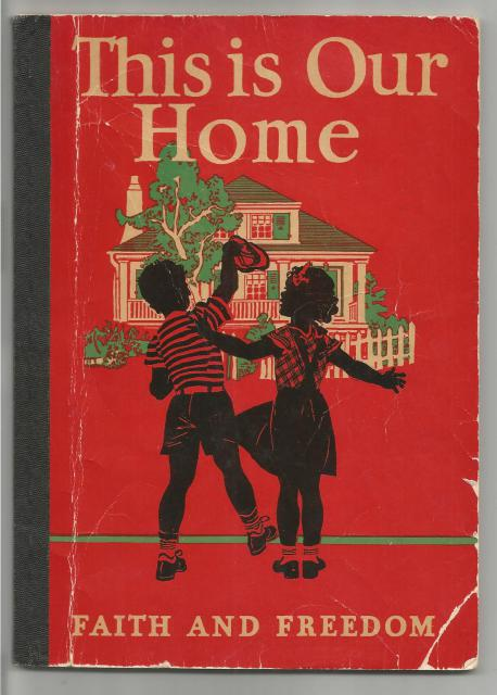 Image for This Is Our Home Faith and Freedom Reader 1942 (World War II)
