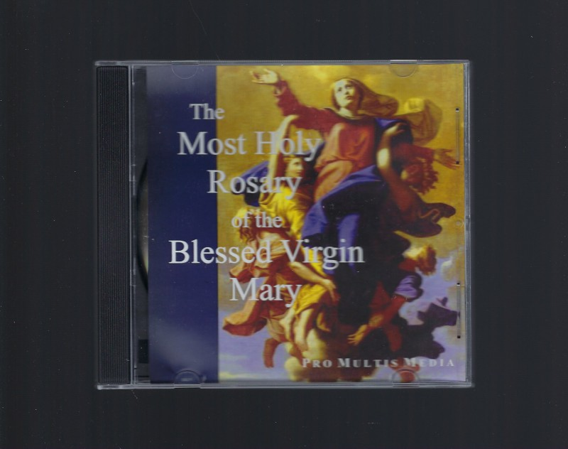 The Most Holy Rosary of the Blessed Virgin Mary (CD) (Like New), Pro Multis Media