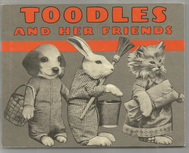 Toodles and Her Friends Vintage Dress Up Kittens, Puppies, Bunnies, Harry Whittier Frees
