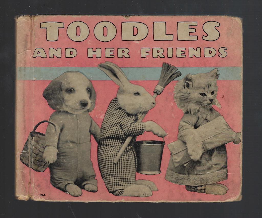 Toodles and Her Friends 1936 Hardback, Harry Whittier Frees