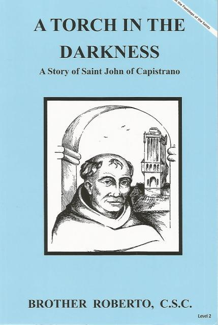 Image for A Torch In The Darkness Story of St. John of Capistrano (Mary's Books)