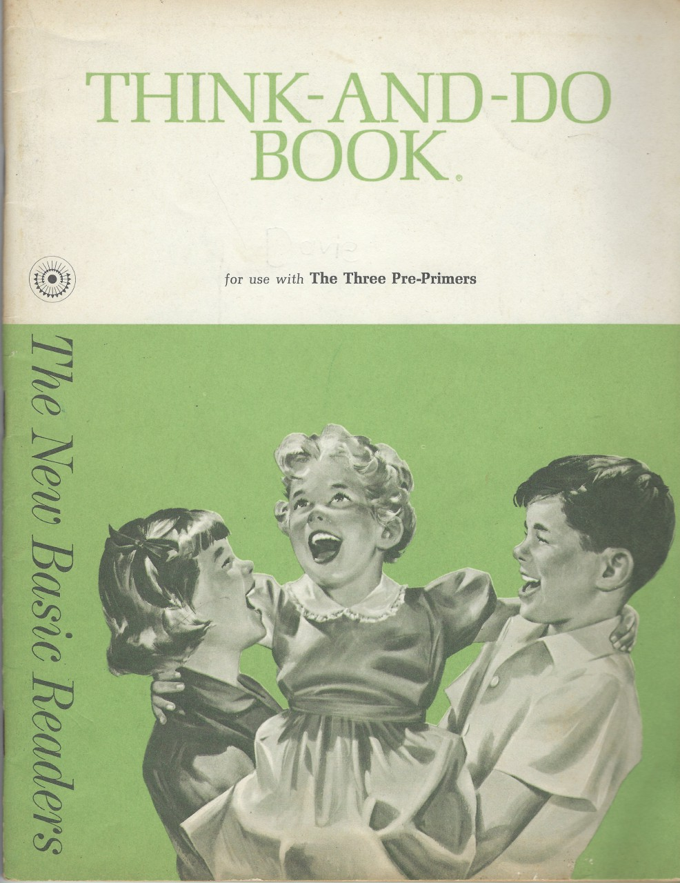 Think-and-Do Book for use with The Three Pre-Primers Dick & Jane 1962, Helen M. Robinson,  Marion Monroe and A. Sterl Artley