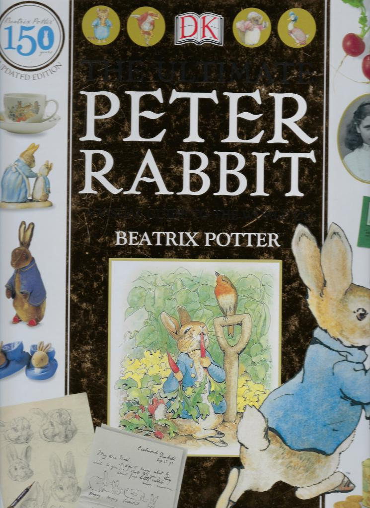 The Ultimate Peter Rabbit Visual Guide to the World of Beatrix Potter, Camilla Hallinan