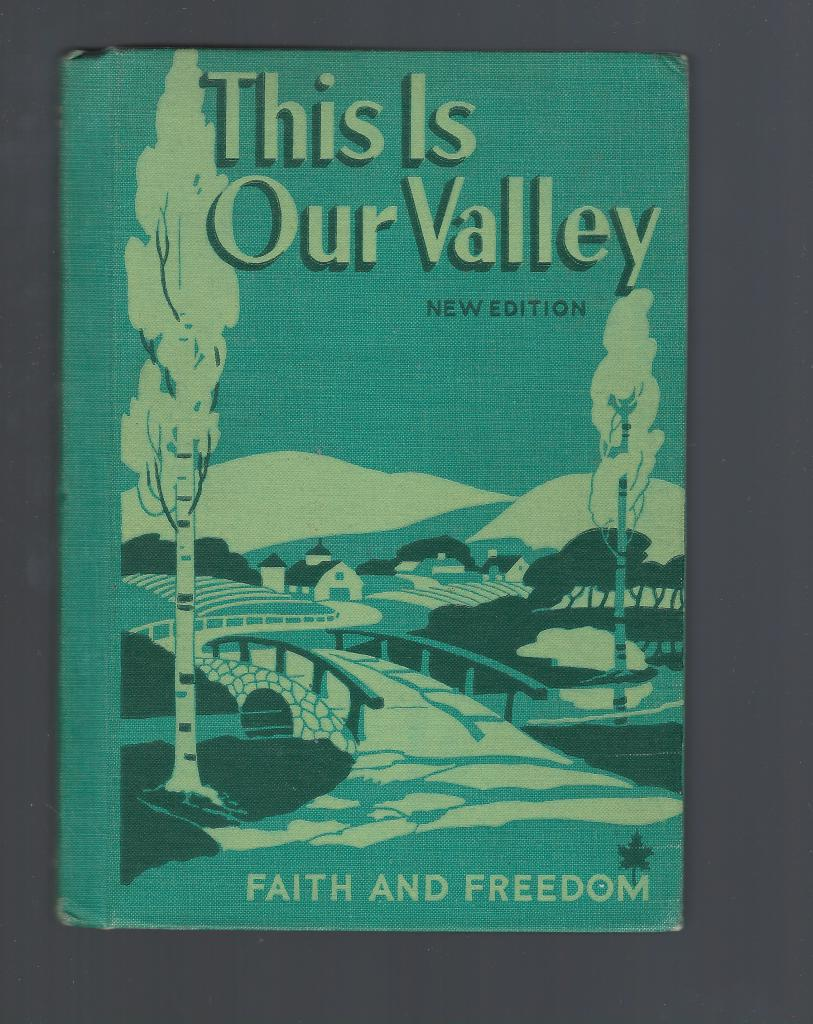 This Is Our Valley Faith and Freedom Reader 1953 Canadian Edition, Sister Mary Marguerite