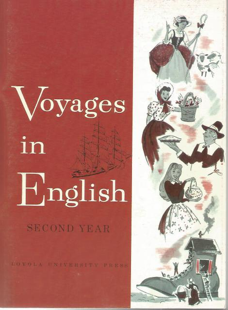 Voyages in English Second Year Catholic New, Sister M. Francis Borgia Connors; Sister M. Rose Anita McDonnell