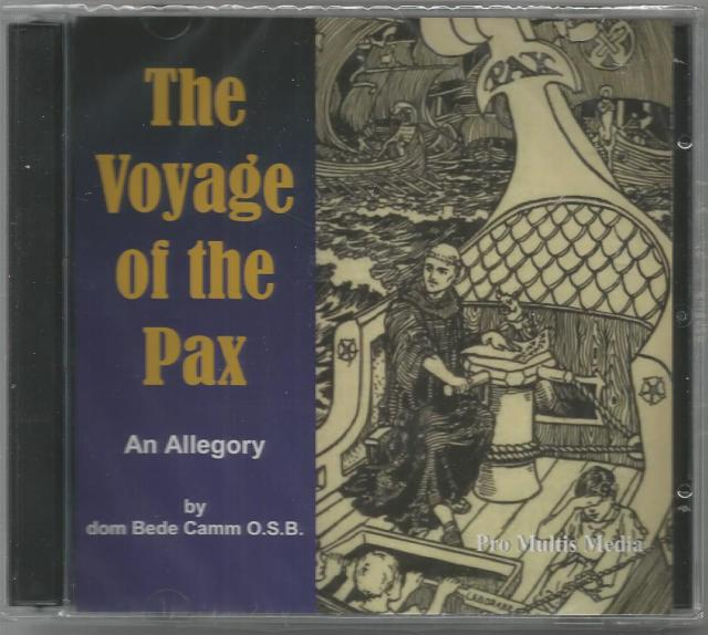 The Voyage of the Pax An Allegory (Audio CD), dom Bede Camm, O.S.B.; Matthew Arnold [Narrator]