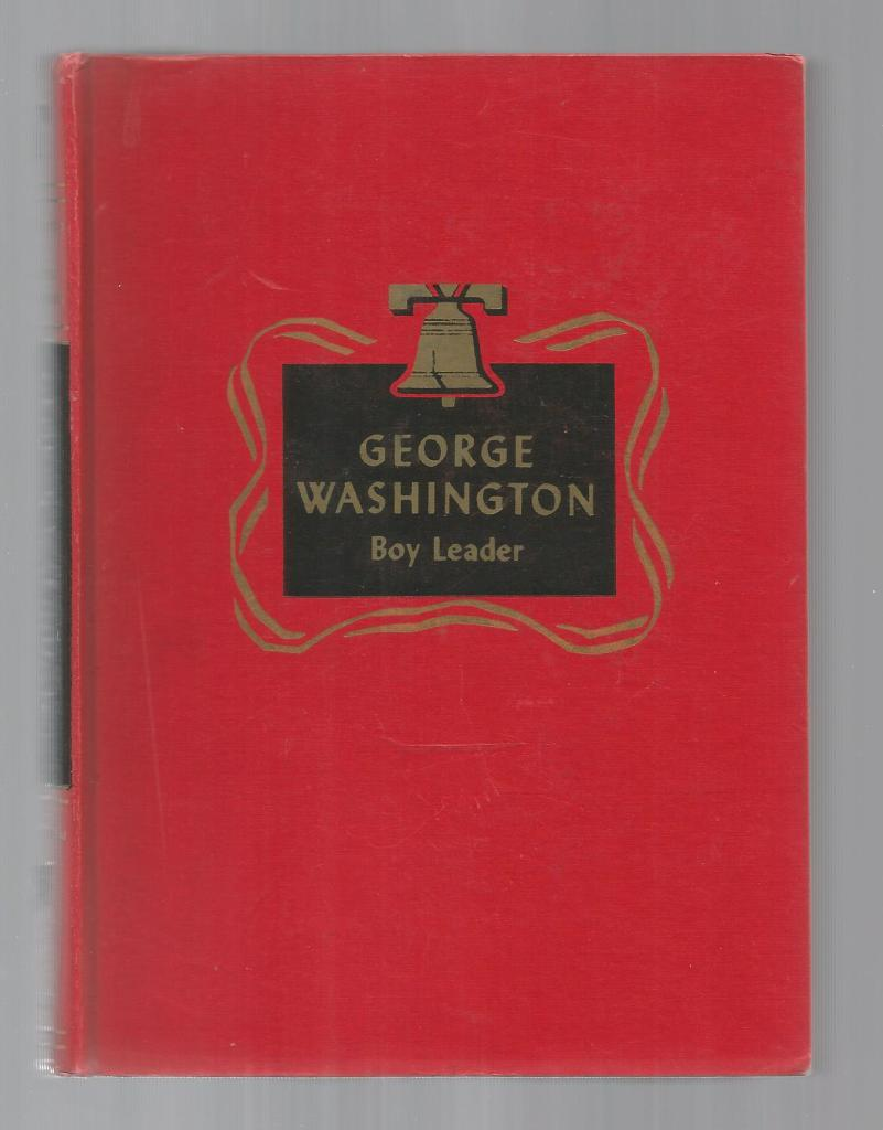George Washington Boy Leader Childhood of Famous Americans Spencer Press, Augusta Stevenson