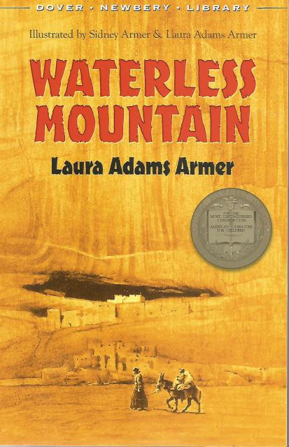 Waterless Mountain, Armer, Laura Adams; Armer, Sidney [Illustrator]