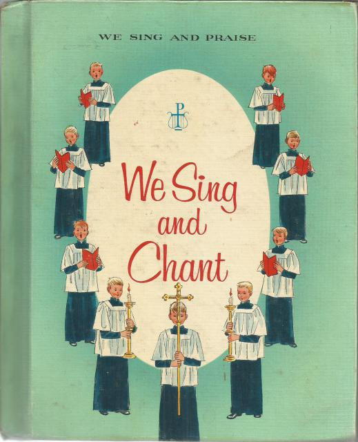 We Sing and Chant 4 (We Sing and Praise), Sister Cecilia