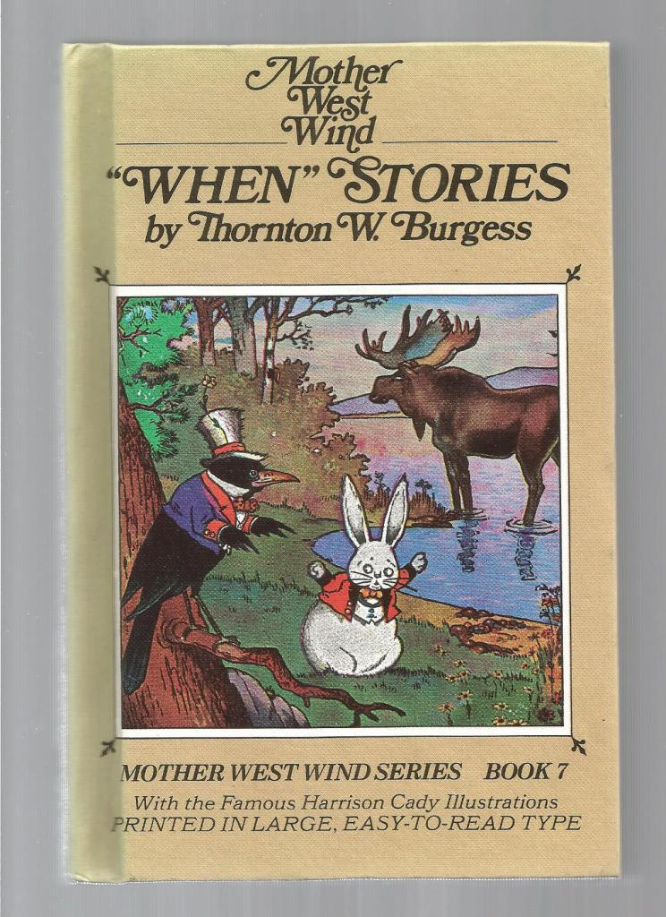 "Mother West Wind ""When"" Stories w Burgess Museum Sticker HB/PC,, Thornton W. Burgess"