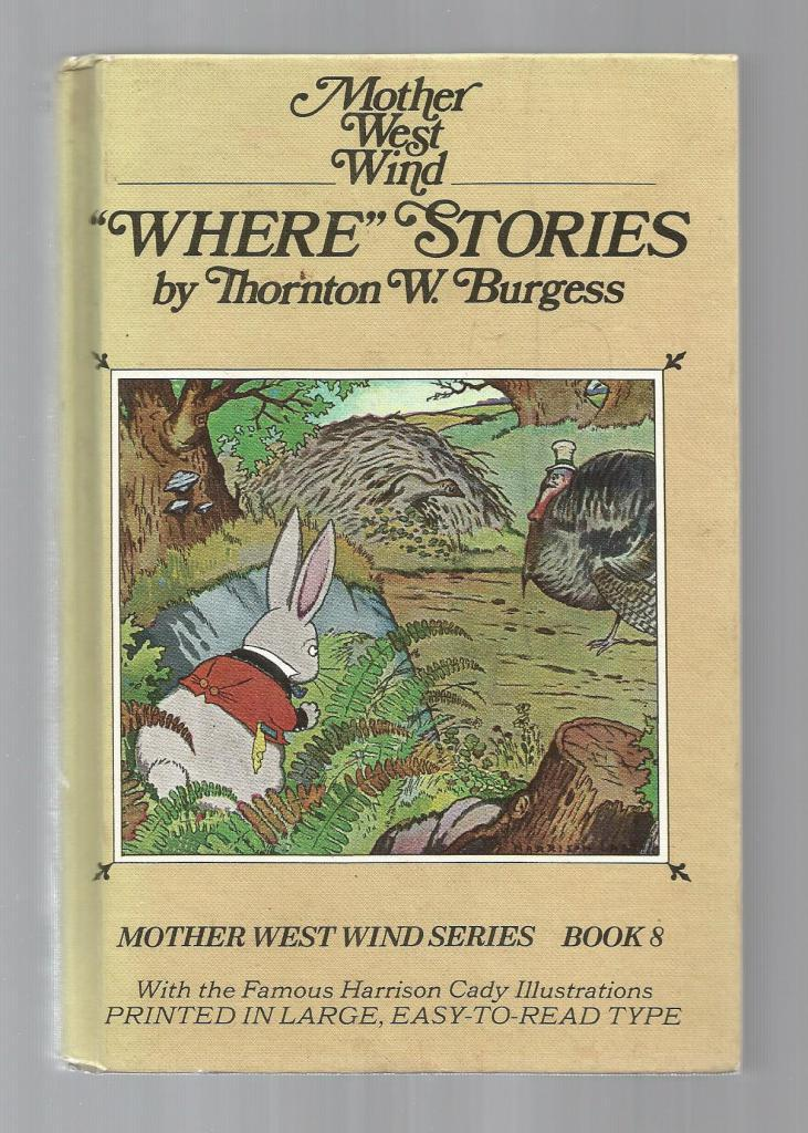 Mother West Wind's Where Stories w Burgess Museum Sticker HB/PC, Burgess, Thornton W.