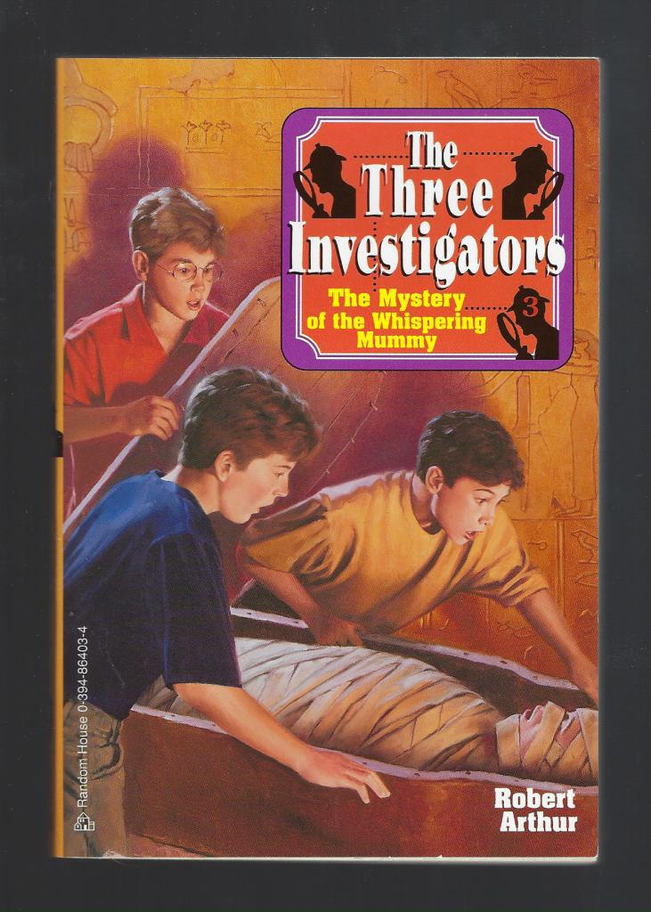 Mystery of the Whispering Mummy #3 (3 Investigators Series), Robert Arthur