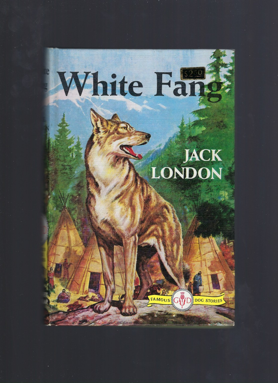White Fang (Like New Condition) (Famous Dog Stories) Jack London HB/PC, Jack London