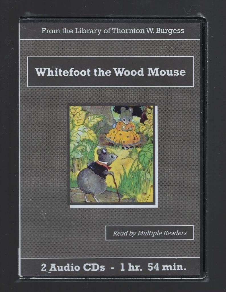 Whitefoot the Wood Mouse Thornton Burgess Audiobook CD Set, Thornton W. Burgess