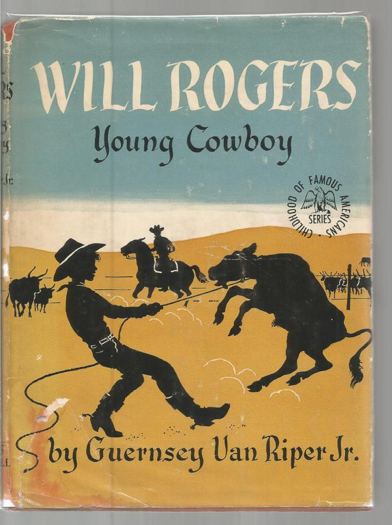 Image for Will Rogers Young Cowboy 1st Edition (Childhood of Famous Americans) HB/DJ 1951