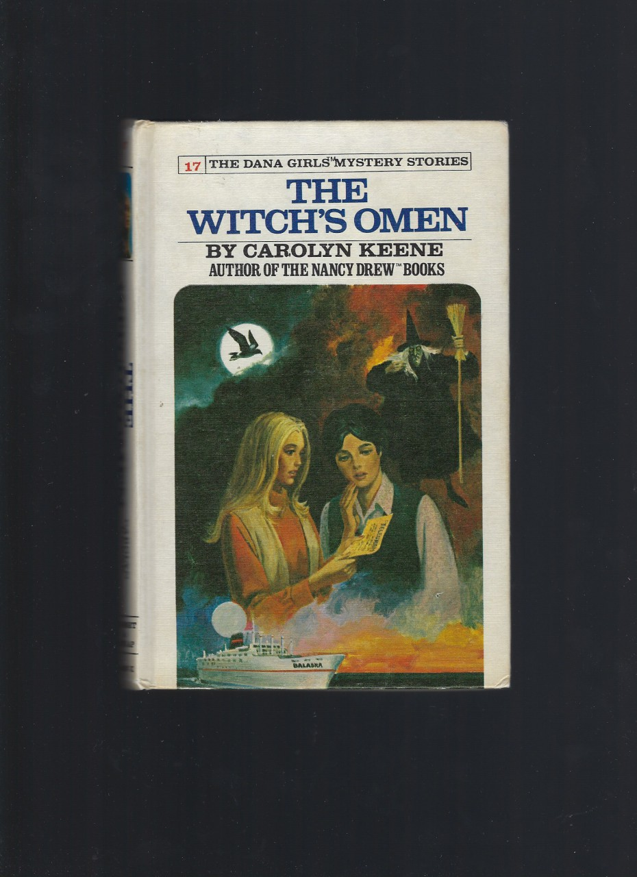 The Witch's Omen (The Dana Girls Mystery Stories, No. 17), Carolyn Keene