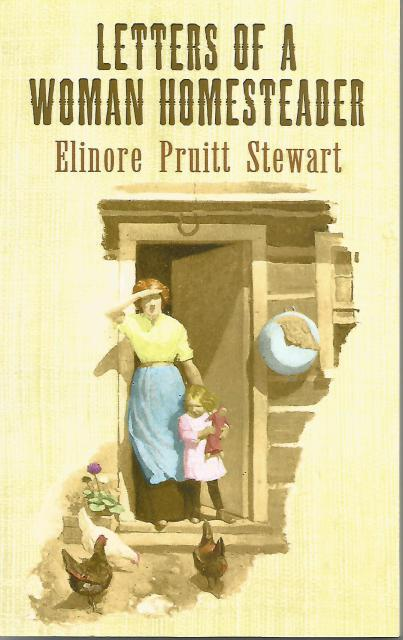 Letters of a Woman Homesteader (Dover Books on Americana), Stewart, Elinore Pruitt; Wyeth, N. C. [Illustrator]