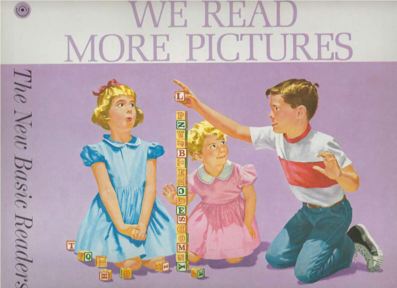 We Read More Pictures Dick and Jane 1962 Pre Pre Primer, Helen M. Robinson; Marion Monroe; A. Sterl Artley; Illustrated by Claudine Nankivel; Claudine Nankivel [Illustrator]