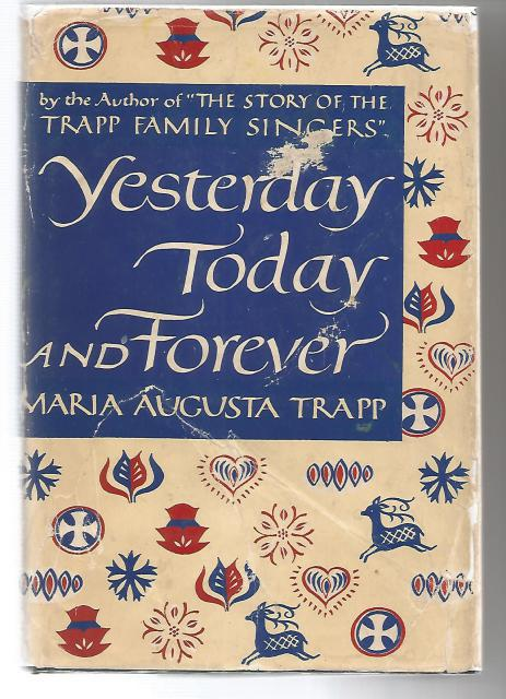 Yesterday, Today, and Forever Signed by Maria Trapp and 4 Children (Sound of Music), Maria Trapp