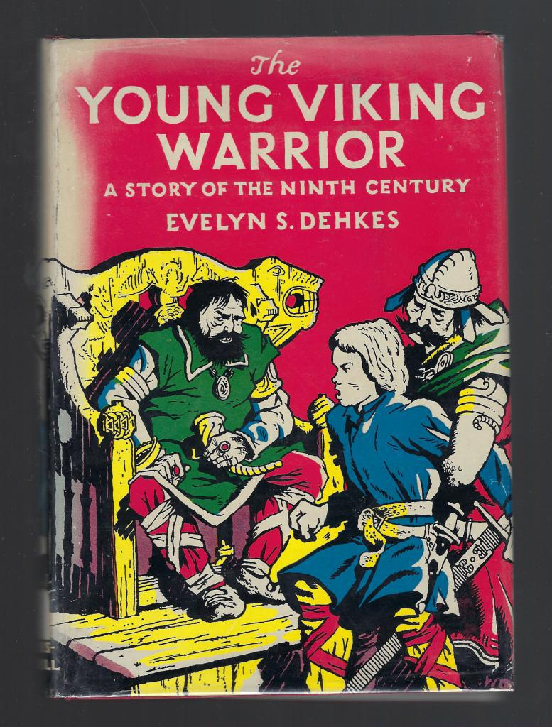 Image for The Young Viking Warrior A Story of the Ninth Century